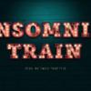 INSOMNIA TRAIN(インソムニアトレイン)